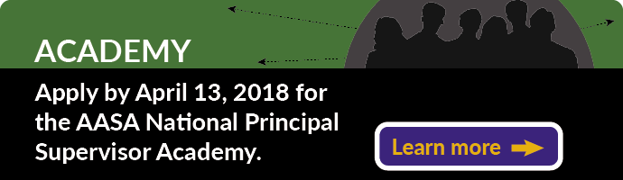 Apply by April 13 for the AASA National Principal Supervisor Academy