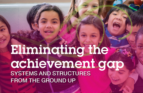 Eliminating the achievement gap